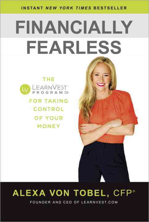 Financially Fearless By Von Tobel, Alexa